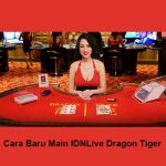 Cara Baru Main IDNLive Dragon Tiger