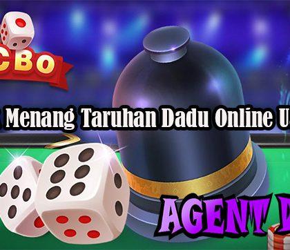 Taktik Menang Taruhan Dadu Online Uang Asli